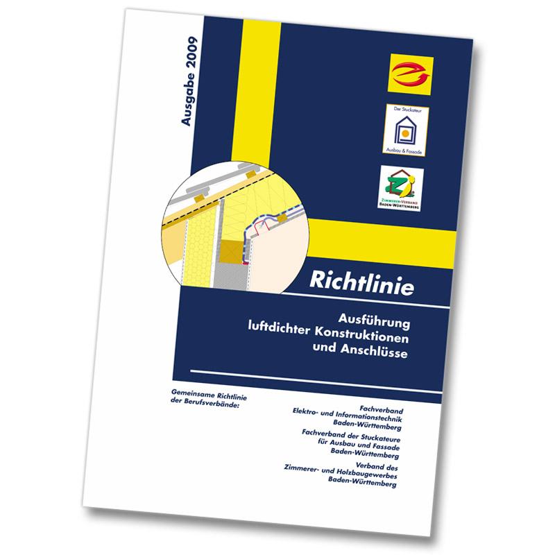 Broschüre Richtlinie 2009 Ausführung luftdichter Konstruktionen und Anschlüsse